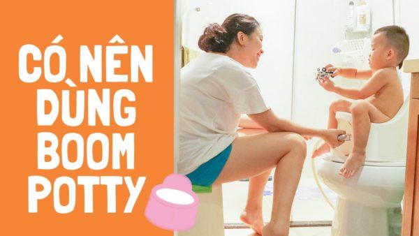 Tiện ích của bô Boom Potty – dụng cụ chống táo bón cho trẻ