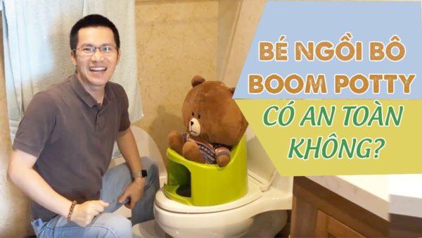 Ngồi bô Boom Potty có an toàn không?